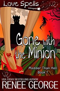 Gone with the Minion by Renee George