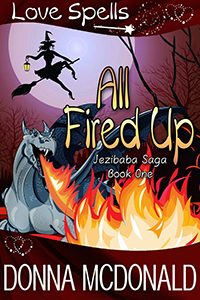 All Fired Up by Donna McDonald
