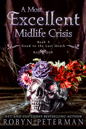 cover for A Most Excellent Midlife Crisis